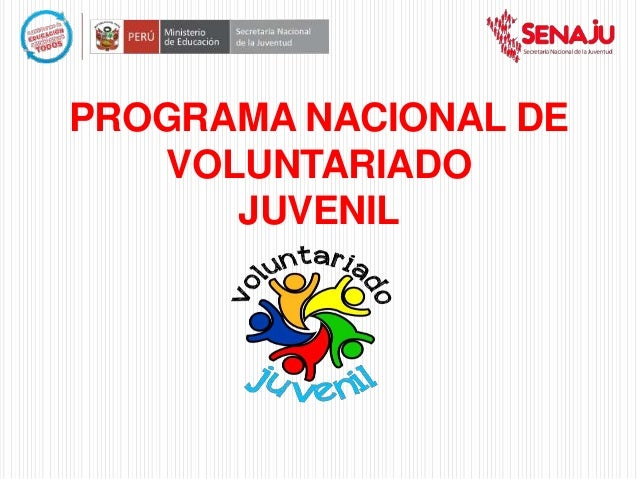 PROGRAMA NACIONAL DE VOLUNTARIADO JUVENIL