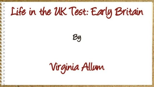 Life in the UK Test: Early Britain