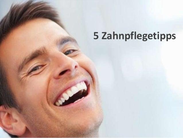 5 Zahnpflegetipps