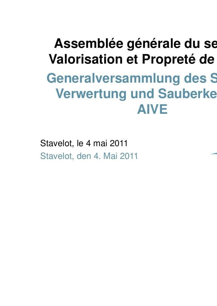 Assemblée générale du secteur Valorisation et Propreté de l AIVE                             l'AIVE Generalversammlung des...