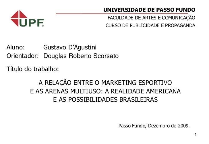 UNIVERSIDADE DE PASSO FUNDO                                FACULDADE DE ARTES E COMUNICAÇÃO                               ...