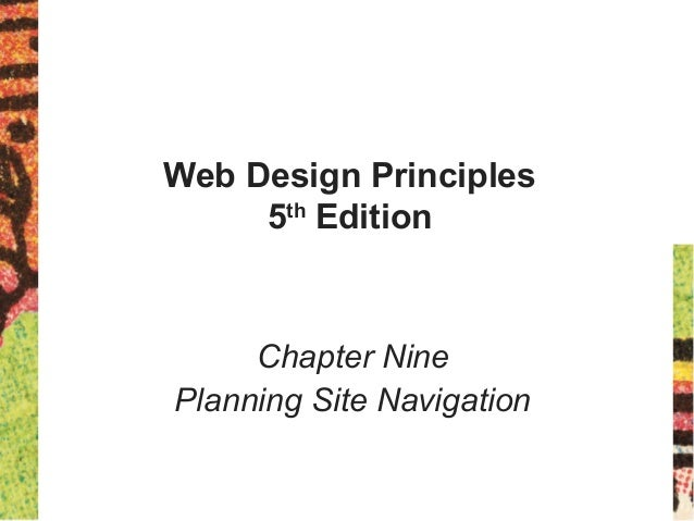 Web Design Principles 5th Edition Chapter Nine Planning Site Navigation