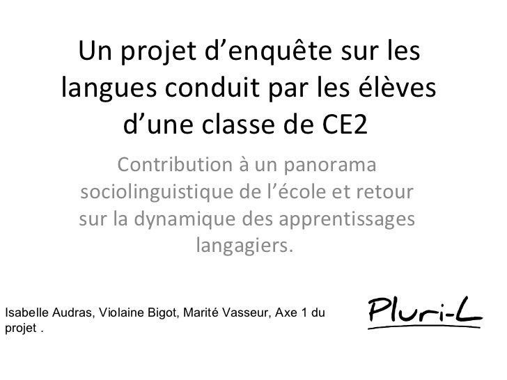 Un projet d'enquête sur les         langues conduit par les élèves              d'une classe de CE2                  Contr...
