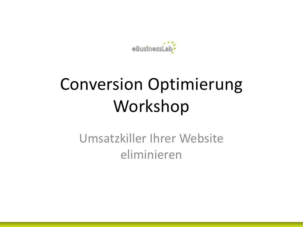 ConversionOptimierung       Workshop   UmsatzkillerIhrerWebsite         eliminieren