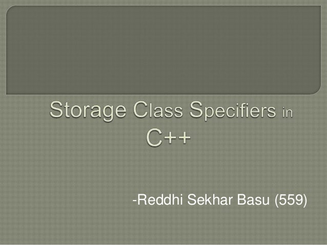 Storage Class Specifiers in C++