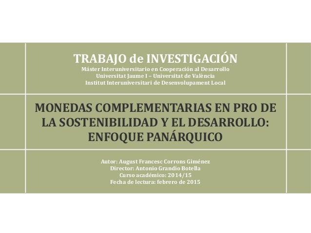 TRABAJO de INVESTIGACIÓN Máster Interuniversitario en Cooperación al Desarrollo Universitat Jaume I – Universitat de Valèn...