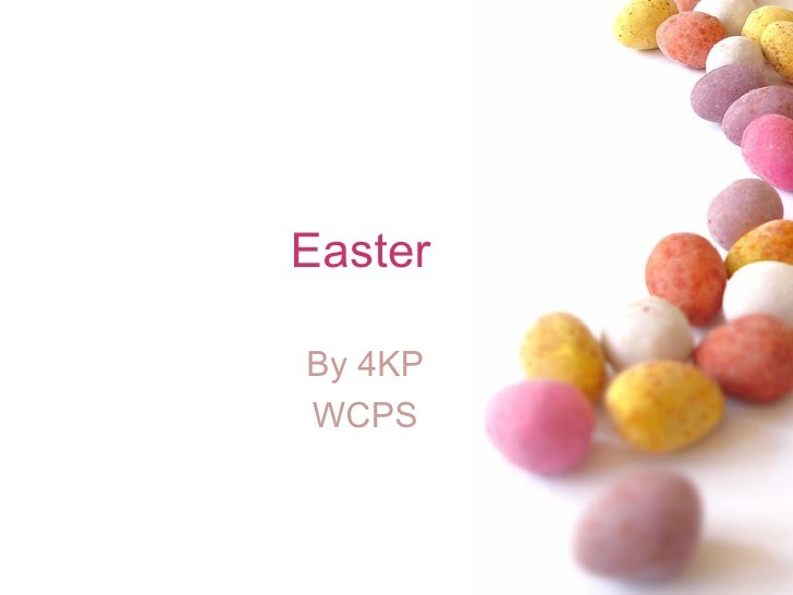 Easter By 4KP WCPS