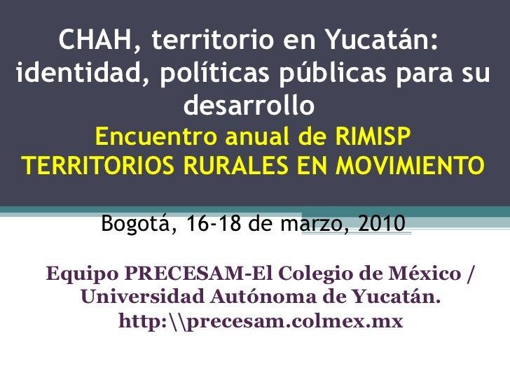 Presentación Territorio de Chah en Yucatan, Mexico