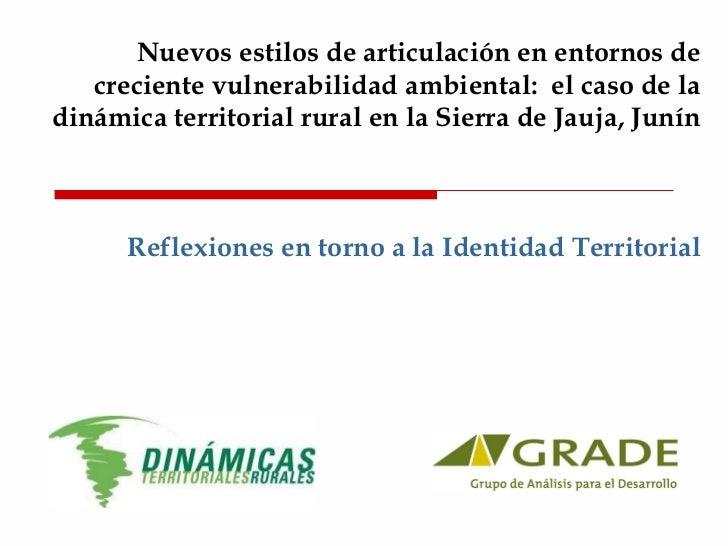 Nuevos estilos de articulación en entornos de creciente vulnerabilidad ambiental:  el caso de la dinámica territorial rura...