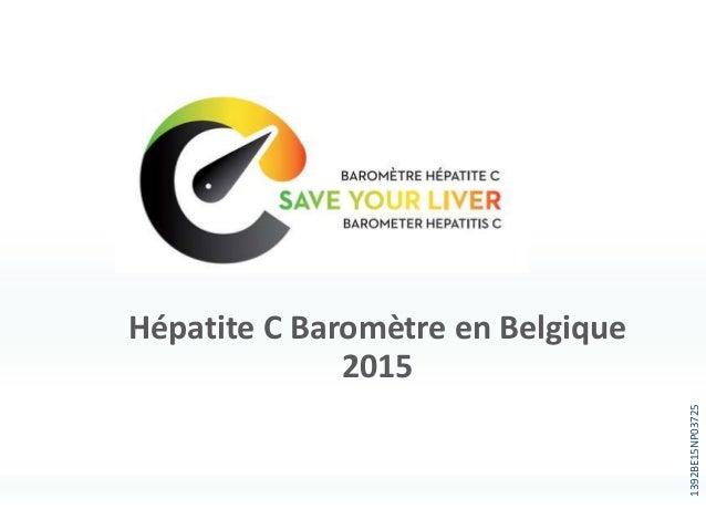 Hépatite C Baromètre en Belgique 2015 1392BE15NP03725