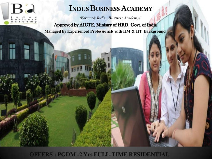 Ppt indus business academy,greater noida