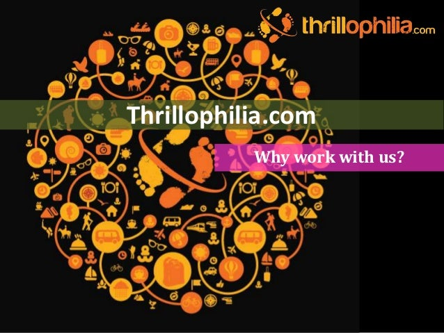 Thrillophilia.com Why work with us?