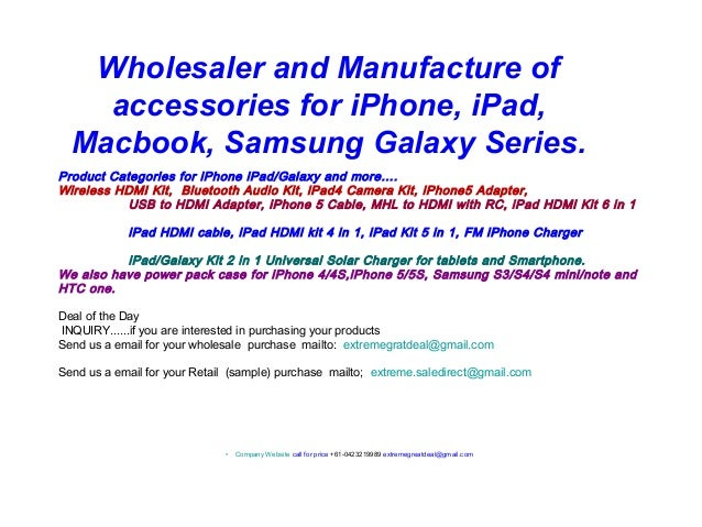 Wholesaler and Manufacture of accessories for iPhone, iPad, Macbook, Samsung Galaxy Series. Product Categories for iPhone ...