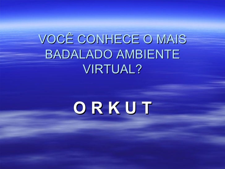 Ppt Orkut