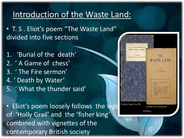 ts eliots the waste land essay The waste land study guide contains a biography of ts eliot, literature essays, a complete e-text, quiz questions, major themes, characters, and a.