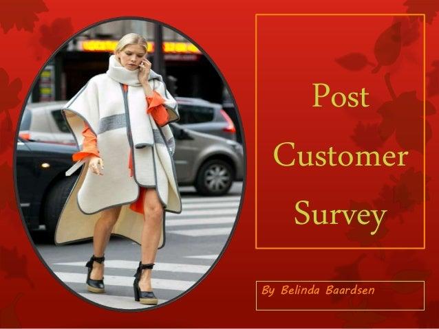 Post Customer Survey By Belinda Baardsen