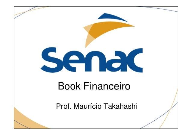 Book FinanceiroProf. Maurício Takahashi
