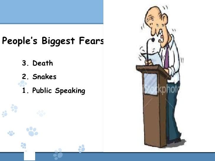 People's Biggest Fears    3. Death    2. Snakes    1. Public Speaking