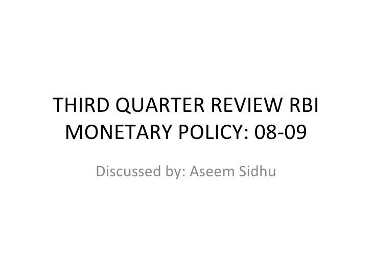 effect of monetary policy on indian A study of impact of rbi policy rates on inflation prof pallavi in india the rbi uses monetary policy to maintain price that effect on india.