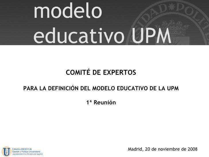 Modelo Educativo UPM - Reunión de expertos