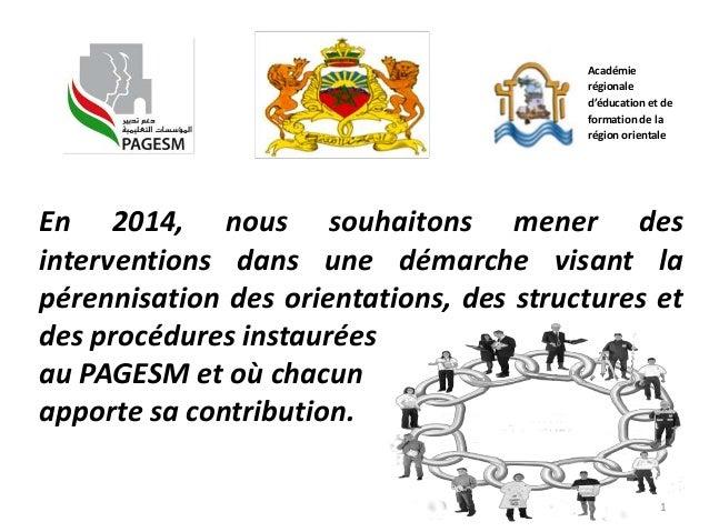 Académie régionale d'éducation et de formation de la région orientale  En 2014, nous souhaitons mener des interventions da...