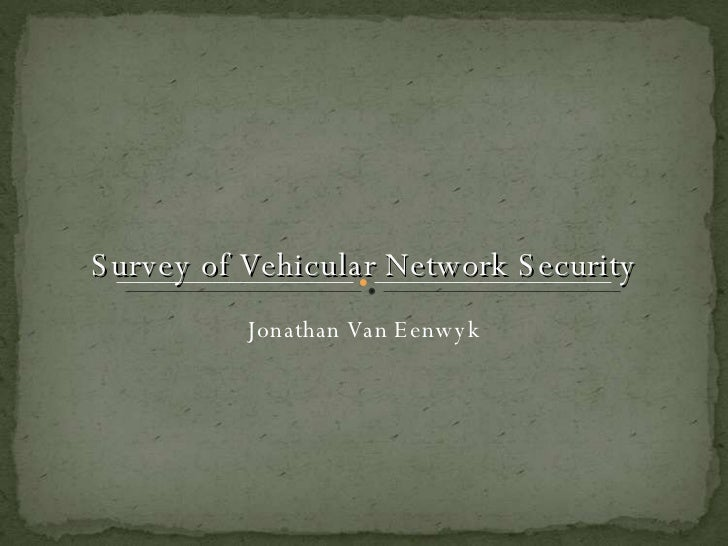 [Ppt] Survey Of Vehicular Network Security