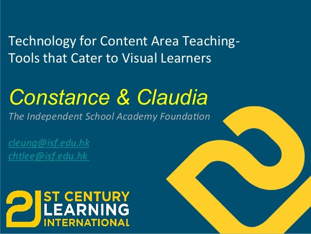 Ppt  technology for content area teaching- tools that cater to visual learners-  final2