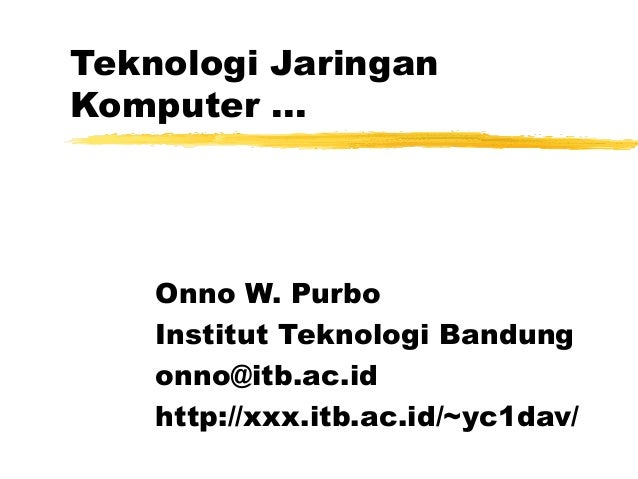 Ppt teknologi-jaringan-komputer-02-1999