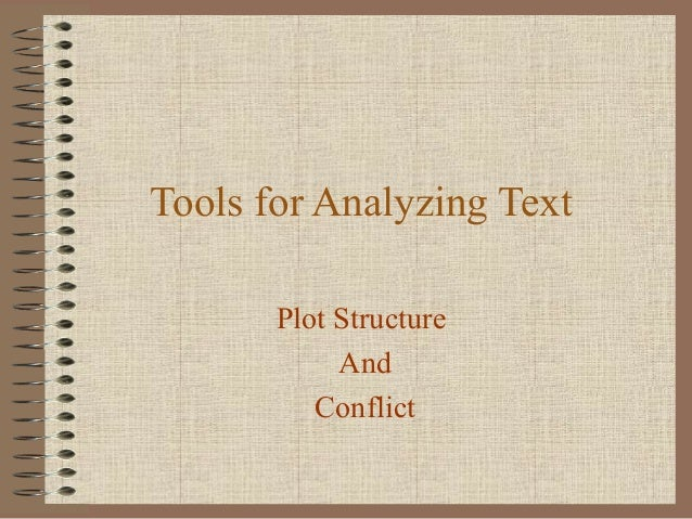Tools for Analyzing Text Plot Structure And Conflict