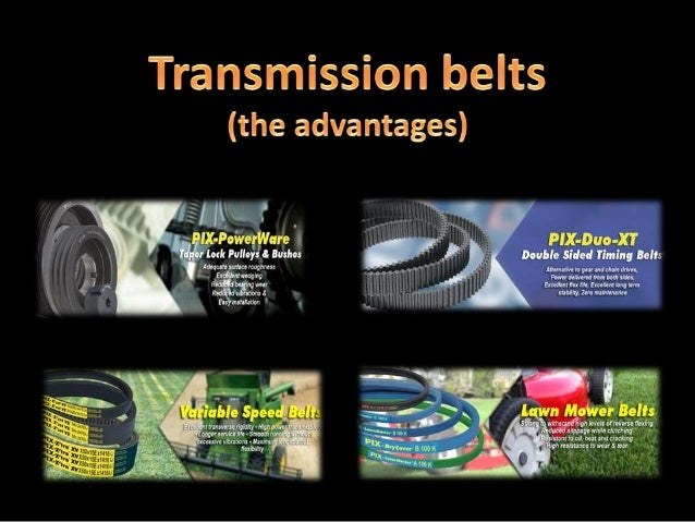 Transmission belts – the advantages: