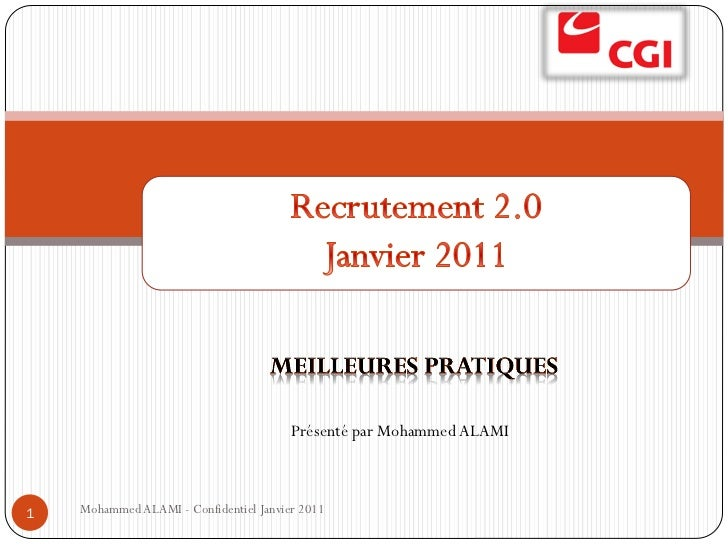 Présenté par Mohammed ALAMI1   Mohammed ALAMI - Confidentiel Janvier 2011