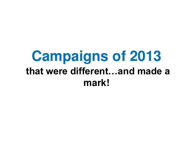 Best Campaigns of 2013 (Part 2)