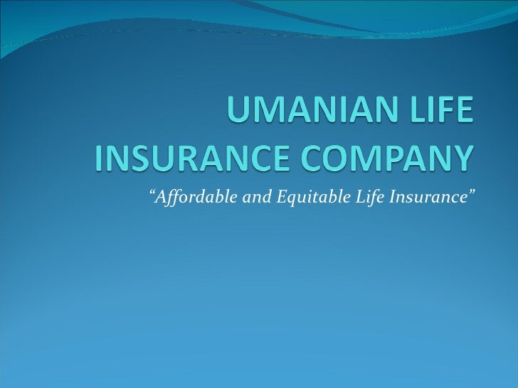 """ Affordable and Equitable Life Insurance"""