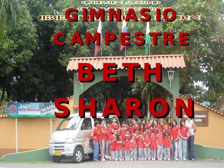 GIMNASIO CAMPESTRE  BETH SHARON