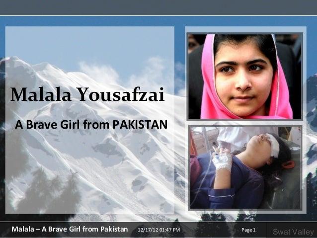 Malala YousafzaiA Brave Girl from PAKISTANMalala – A Brave Girl from Pakistan   12/17/12 01:47 PM   Page 1                ...