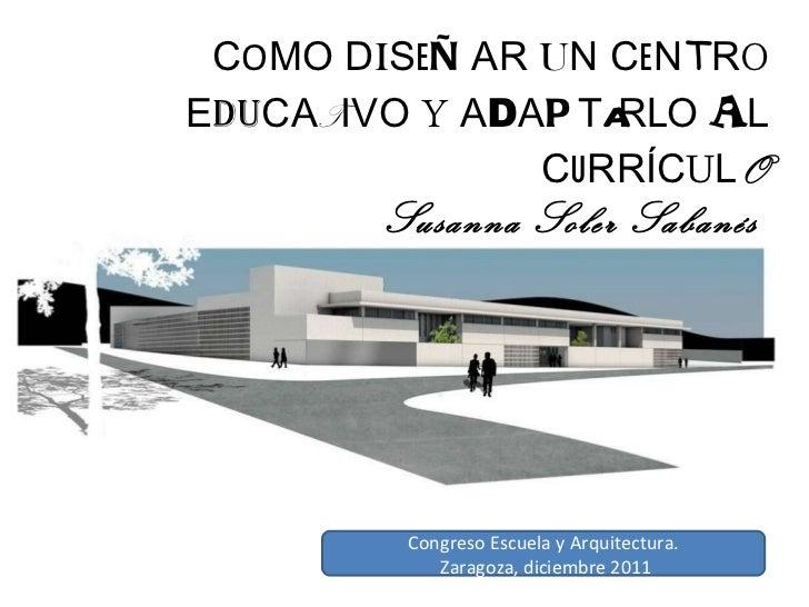 Arquitectura Escolar (congreso Zaragoza, diciembre 2011)