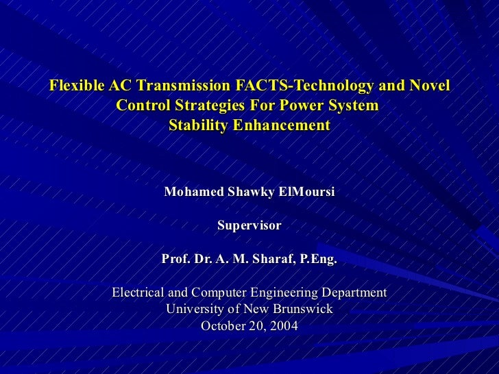Flexible AC Transmission FACTS-Technology and Novel          Control Strategies For Power System                Stability ...