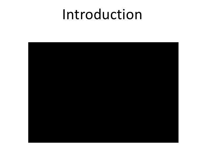 Introduction<br />Introduction<br />
