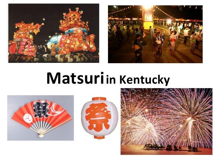 Matsuri   in Kentucky