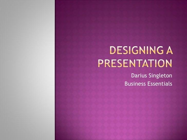 Design your own presentation