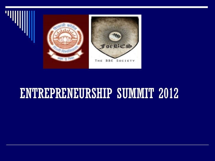 ENTREPRENEURSHIP SUMMIT 2012