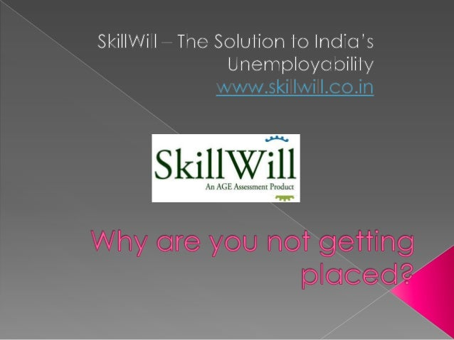 Sign Up now- www.skillwill.co.in And stay updated