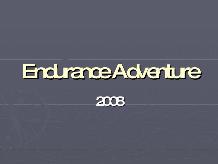 Endurance Adventure 2008
