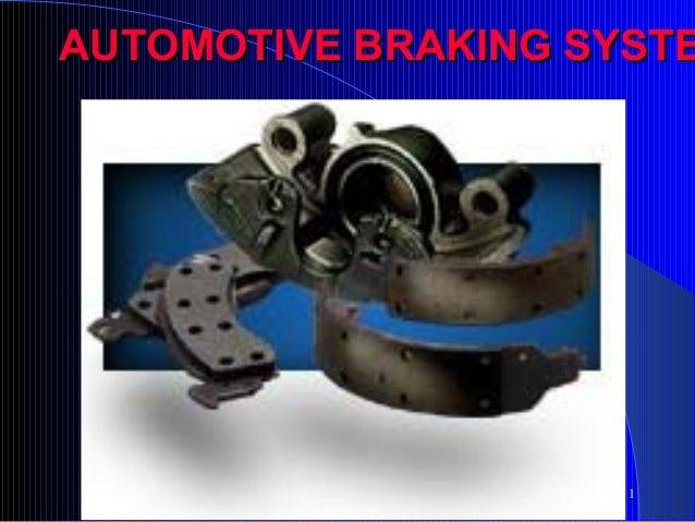 AUTOMOTIVE BRAKING SYSTE  1
