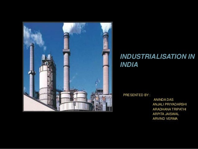 Essay on Positive and Negative Impact of Industrialization in India