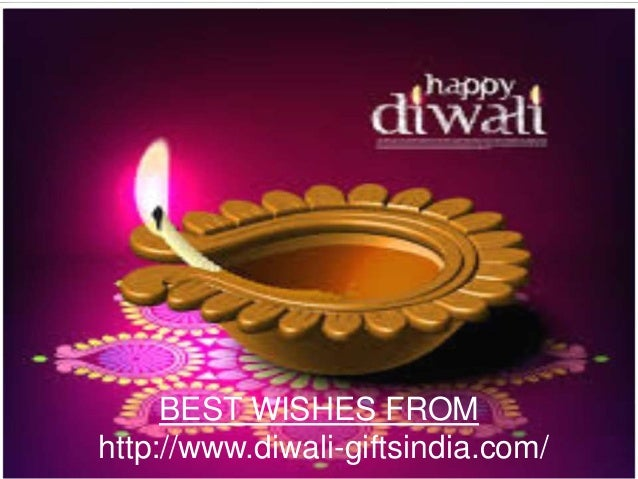 BEST WISHES FROM  http://www.diwali-giftsindia.com/