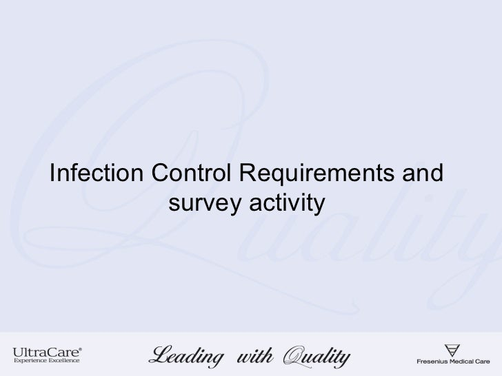 Infection Control Requirements and           survey activity
