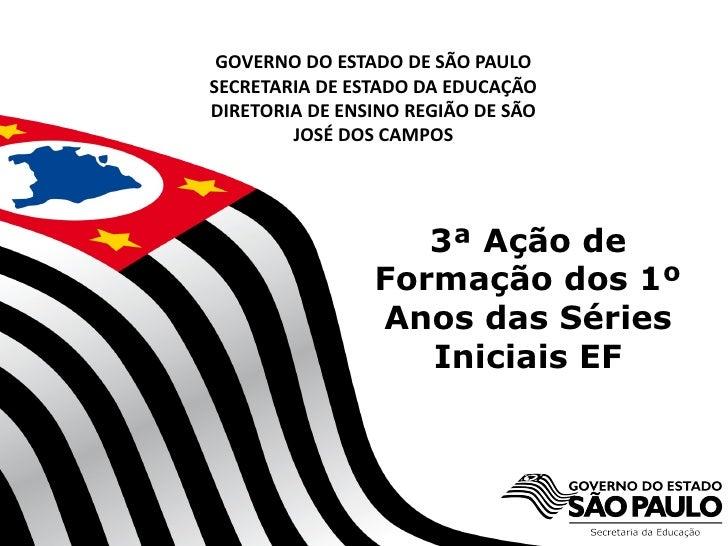 GOVERNO DO ESTADO DE SÃO PAULOSECRETARIA DE ESTADO DA EDUCAÇÃODIRETORIA DE ENSINO REGIÃO DE SÃO        JOSÉ DOS CAMPOS    ...