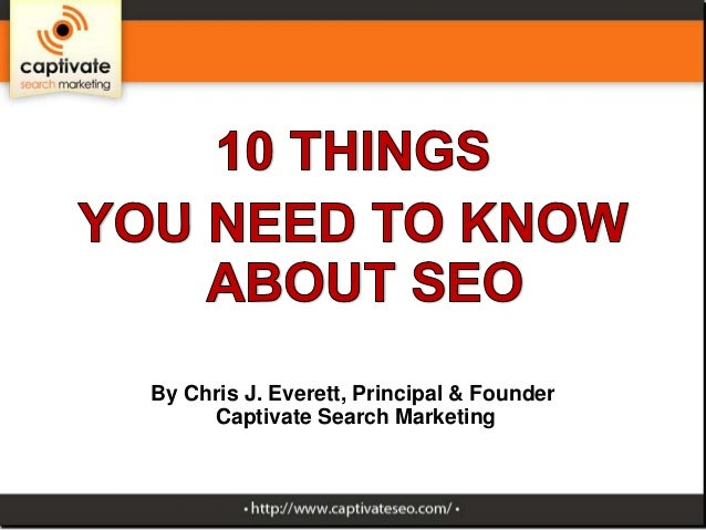 New to SEO? Here are 10 things you need to know.