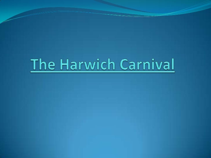 The Harwich Carnival<br />
